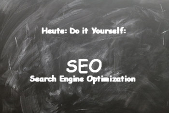 SEO selber machen? Do it Yourself