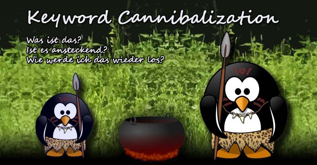 keyword-kannibalisierung- wie viele Seiten dürfen das gleiche Suchwort als Ziel haben