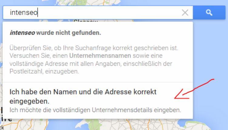 Firma bei Google Maps neu eintragen (aka My Business Eintrag)