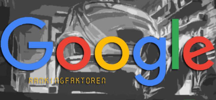 Google Rankingfaktoren
