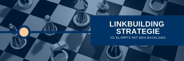 Linkbuilding Strategie erstellen