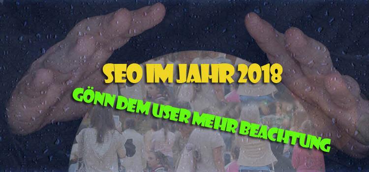 SEO 2018 die Zukunft der User
