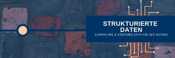 Strukturierte Daten - Schema.org