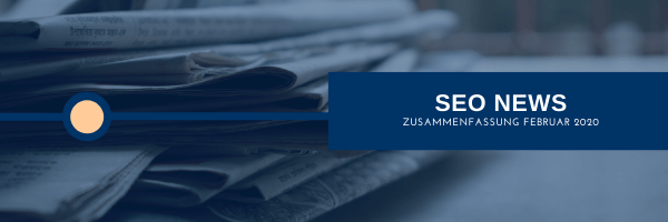 SEO News Februar 2020