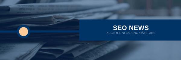 SEO News März 2020