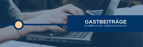 Gastbeiträge - Guestblogging / Guestposting